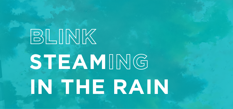 BLINK Steaming In The Rain Thumbnail