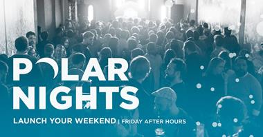 Friday After-Hours returns with Polar Nights